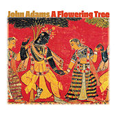 A Flowering Tree von John Adams