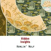 Hidden Insights von Howlin' Wolf