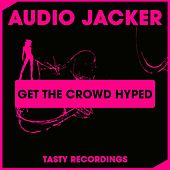 Get The Crowd Hyped by Audio Jacker