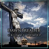 Crusify Dem - Single by Christopher Lawrence