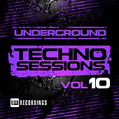 Underground Techno Sessions, Vol. 10 - EP by Various Artists