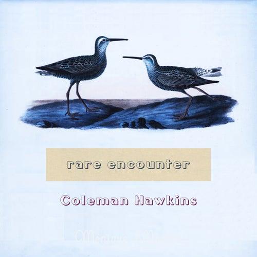 Rare Encounter von Coleman Hawkins