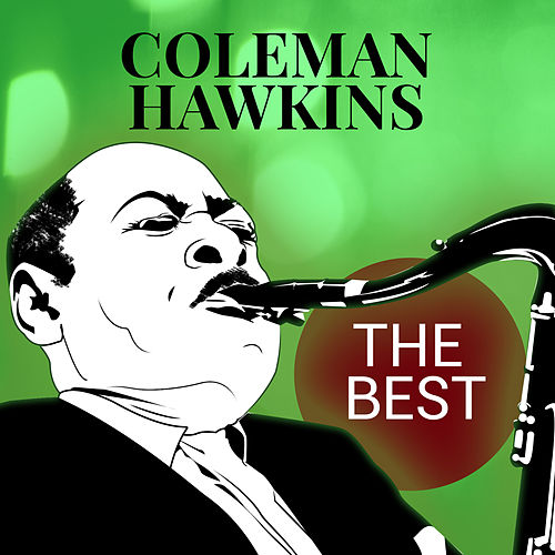 The Best by Coleman Hawkins