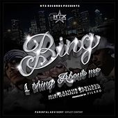 One Thing About Me (feat. Ronnie Spencer) by Bing