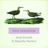 Rare Encounter von Bud Powell