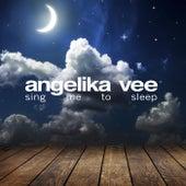 Sing Me to Sleep by Angelika Vee