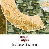 Hidden Insights von The Isley Brothers