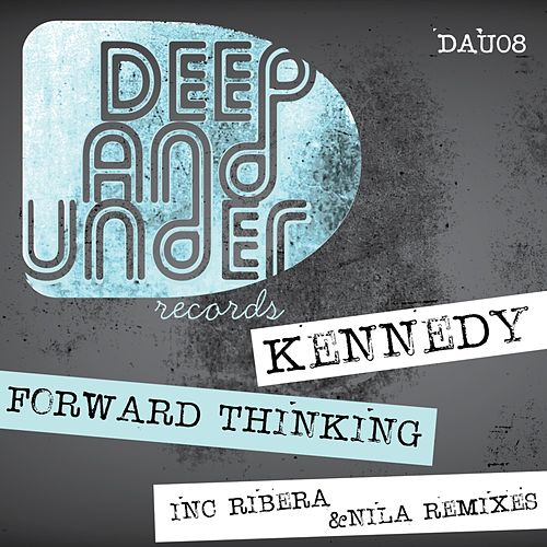 Forward Thinking - Single by Kennedy