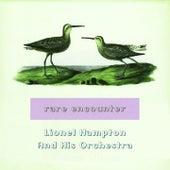Rare Encounter von Lionel Hampton