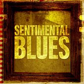 Sentimental Blues by Various Artists