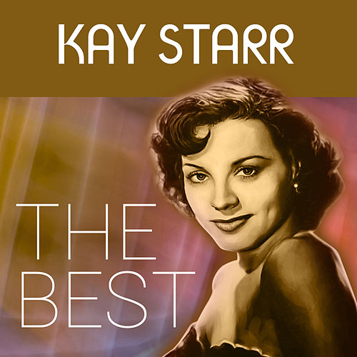 The Best by Kay Starr
