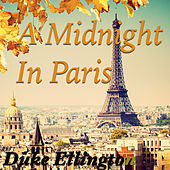 A Midnight In Paris von Duke Ellington