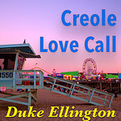 Creole Love Call von Duke Ellington