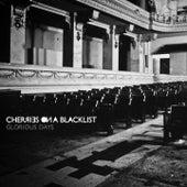 Glorious Days von Cherries On A Blacklist