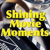 Shining Movie Moments von Various Artists