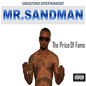 The Price of Fame by Mr. Sandman