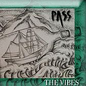 The Vibes by The Pass