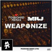 Weaponize by Pegboard Nerds