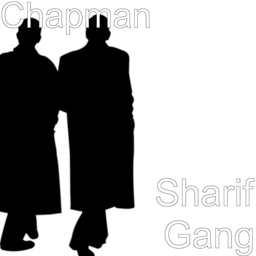 Sharif Gang by Chapman
