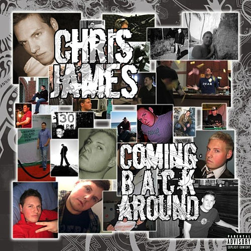 Coming Back Around by Chris James