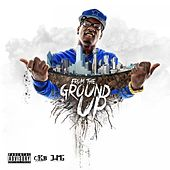 From the Ground Up by Lil Ronny MothaF