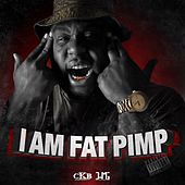 I Am Fat Pimp by Fat Pimp