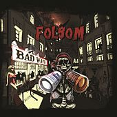 Bad Ways by Folsom