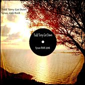 Get Down (Syran 2016 Remix) by Todd Terry
