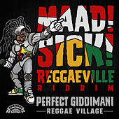 Reggae Village by Perfect Giddimani