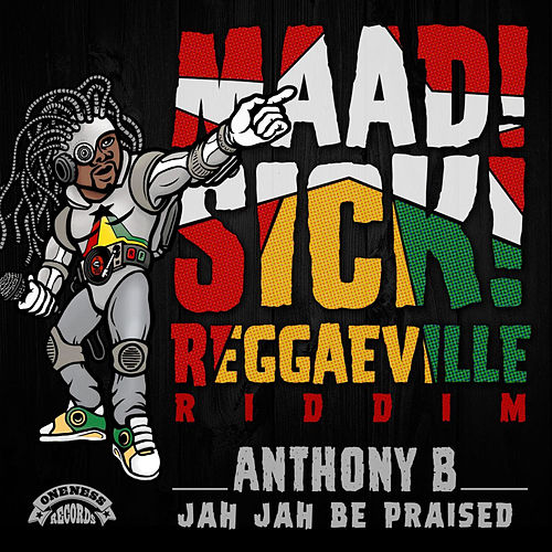 Jah Jah Be Praised von Anthony B