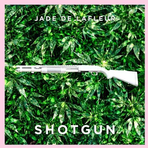 Shotgun by Jade De LaFleur