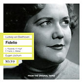 Beethoven: Fidelio, Op. 72 by Various Artists