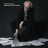 Neglected Works for Piano by Bengt Forsberg