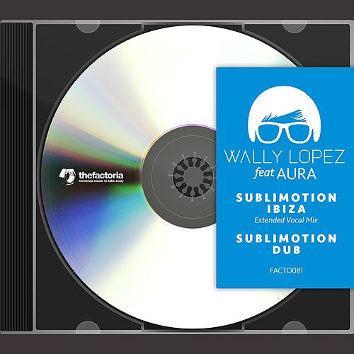 Sublimotion Ibiza by Wally Lopez