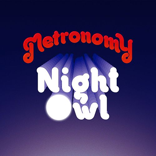 Night Owl von Metronomy