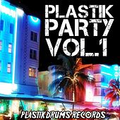 Plastik Party, Vol. 1 - EP by Various Artists