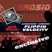 Flippin Velocity (GTA Story) by Alessandro Ambrosio