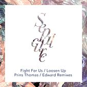 Fight for Us / Loosen Up (Remixes) by Sepalcure