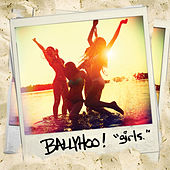 Girls. by Ballyhoo!