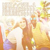 Hot Summer House, Vol. 1 by Various Artists