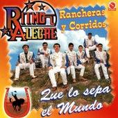 Que Lo Sepa el Mundo (Rancheras y Corridos) by Ritmo Alegre