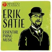 Erik Satie - Essential Piano Music by Various Artists