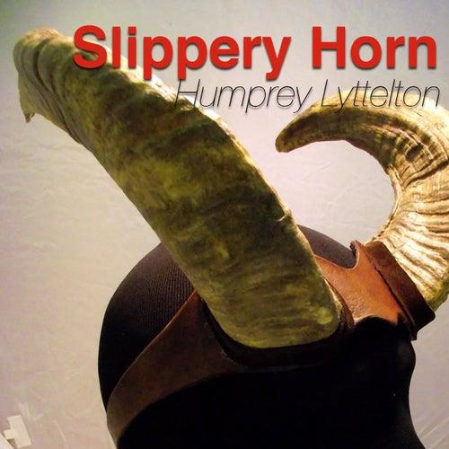 Slippery Horn von Humphrey Lyttelton
