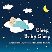 Sleep, Baby Sleep (Lullabies for Children and Newborns Bedtime) by Elsa