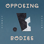 Opposing Bodies by The Lymbyc Systym