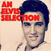 An Elvis Selection von Elvis Presley