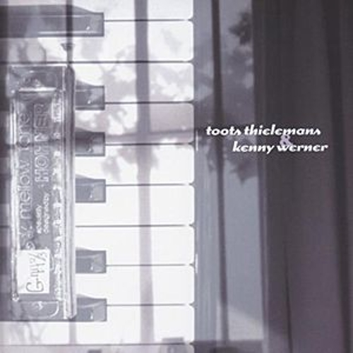 Toots Thielemans & Kenny Werner by Toots Thielemans