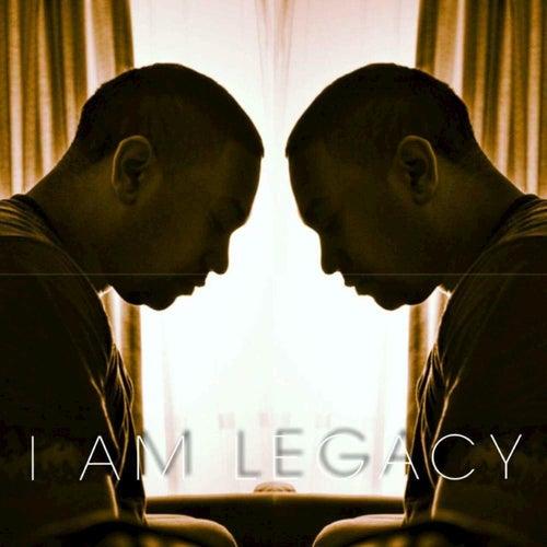 I Am Legacy by Legacy