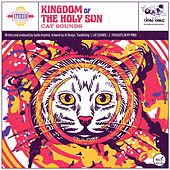 Cat Sounds by Kingdom of the Holy Sun