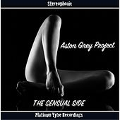 The Sensual Side by Aston Grey Project